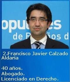 D. Francisco Javier Calzado Aldaria, de 40 años de edad, es Abogado. Figura como número 2 de la candidatura del Partido Popular para las elecciones del 22 de mayo